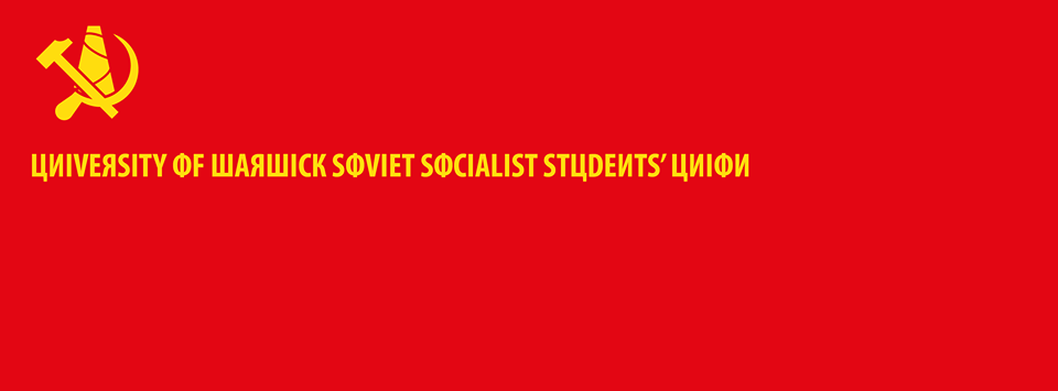 An example of the propaganda that's emerged off the back of progressive candidates' victory in the Warwick SU elections. Image: University of Warwick Soviet Socialist Students' Union/ Facebook